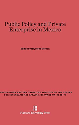 9780674593138: Public Policy and Private Enterprise in Mexico
