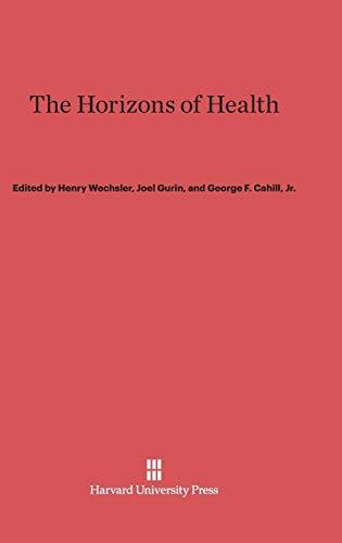 9780674593374: The Horizons of Health