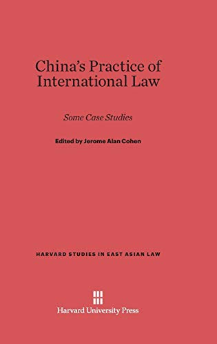 9780674594807: China's Practice of International Law