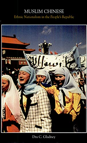 9780674594975: Muslim Chinese: Ethnic Nationalism in the People's Republic, Second Edition (Harvard East Asian Monographs)