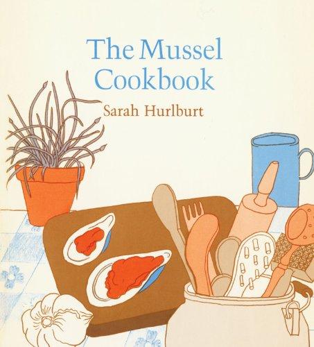 9780674595422: The Mussel Cookbook