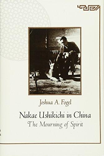 9780674598423: Nakae Ushikichi in China: The Mourning of Spirit (Harvard East Asian Monographs)