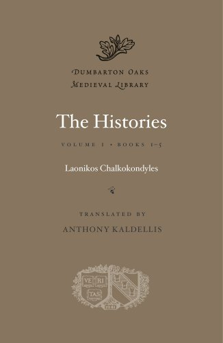 The Histories, 2 volumes complete: I) Books 1-5, II) Books 5-10: CHALKOKONDYLES, LAONIKOS