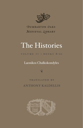 9780674599192: The Histories, Volume II: Books 6-10: 2 (Dumbarton Oaks Medieval Library)