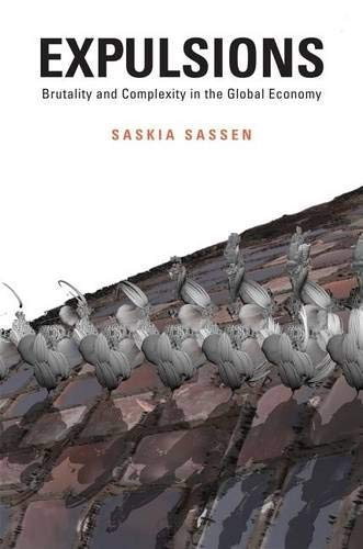 9780674599222: Expulsions: Brutality and Complexity in the Global Economy