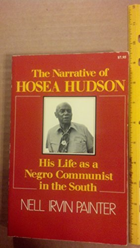 9780674601116: A Narrative of Hosea Hudson: His Life as a Negro Communist in the South