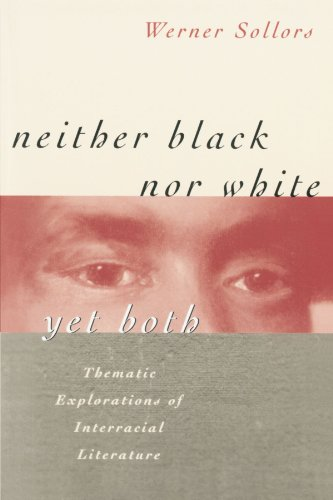9780674607804: Neither Black Nor White Yet Both: Thematic Explorations of Interracial Literature