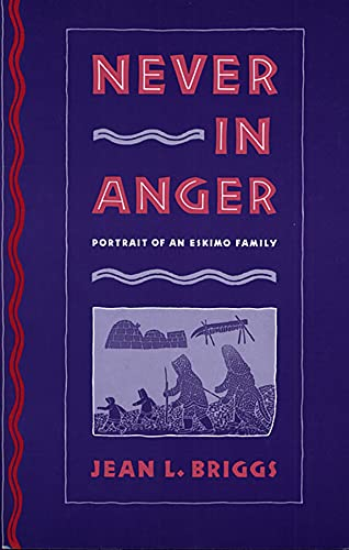 9780674608283: Never in Anger: Portrait of an Eskimo Family