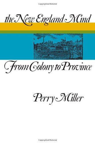 9780674613010: The New England Mind: From Colony to Province