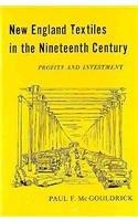 9780674614000: New England Textiles in the Nineteenth Century: Profits and Investment (Harvard Economic Studies)