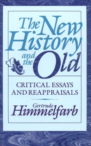 9780674615816: The New History and the Old: Critical Essays and Reappraisals, First Edition