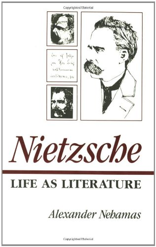 9780674624269: Nietzsche: Life As Literature