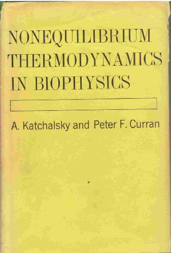 9780674625501: Nonequilibrium Thermodynamics in Biophysics