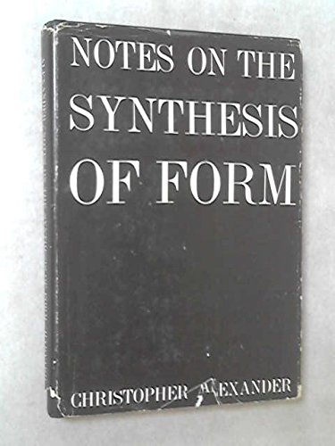 9780674627505: Notes on the Synthesis of Form