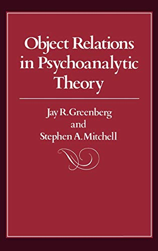 9780674629752: Object Relations in Psychoanalytic Theory