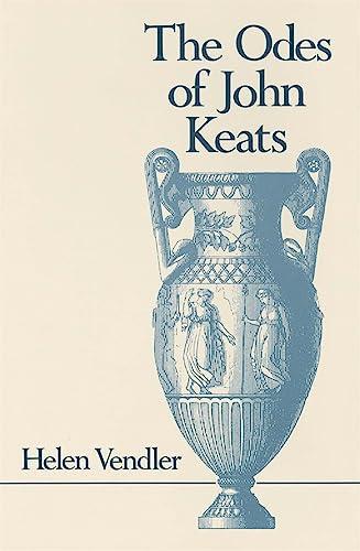 The Odes of John Keats (Belknap Press): Vendler, Helen