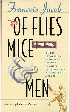 Of Flies, Mice, and Men: Jacob, François