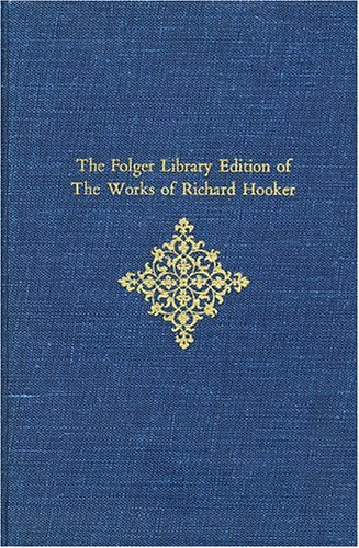9780674632172: Folger Library Edition of the Works of Richard Hooker, Vol. 5: Tractates and Sermons