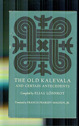 9780674632356: Old Kalevala and Certain Antecedents