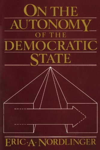 9780674634091: On the Autonomy of the Democratic State (Center for International Affairs)