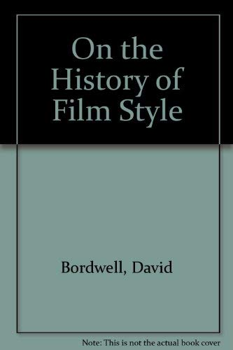 9780674634282: On the History of Film Style