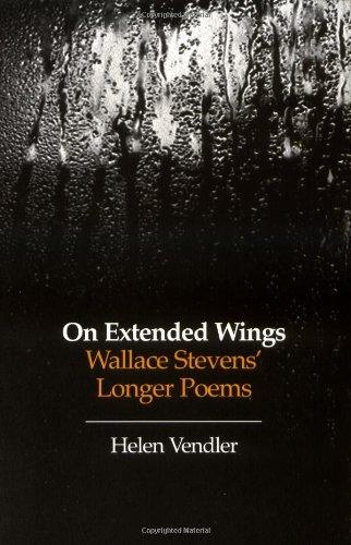 9780674634367: On Extended Wings: Wallace Stevens' Longer Poems