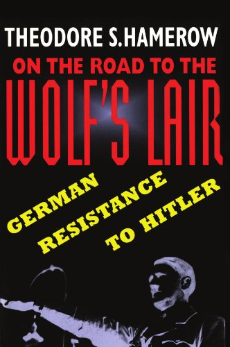 9780674636811: On the Road to the Wolf's Lair: German Resistance to Hitler (Belknap Press)