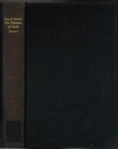 ON THRONES OF GOLD Three Javanese Shadow Plays: Brandon, James R.