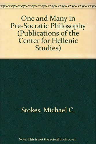 One and Many in Presocratic Philosophy.: Stokes, Michael C.