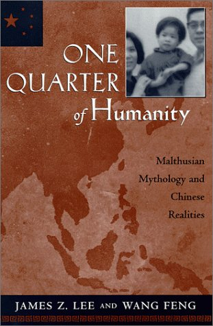 9780674639089: One Quarter of Humanity: Malthusian Mythology and Chinese Realities, 1700-2000