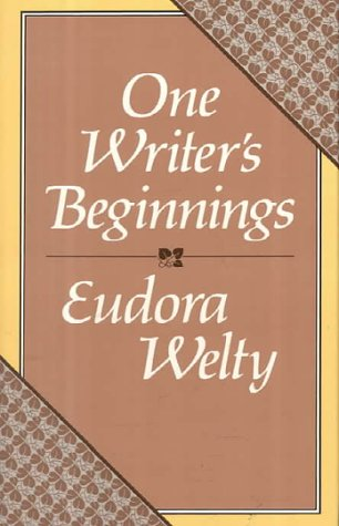 9780674639256: One Writer's Beginnings