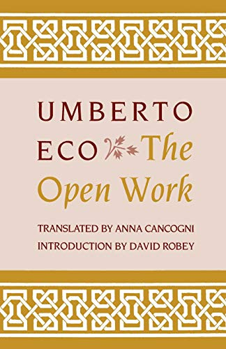 The Open Work (Paperback): Umberto Eco