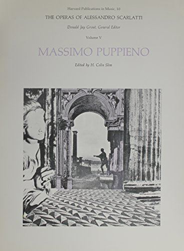9780674640313: The Operas of Alessanpro Scarlatti V 5 ? Massimo Puppieno