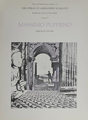 9780674640313: The Operas of Alessanpro Scarlatti V 5 - Massimo Puppieno