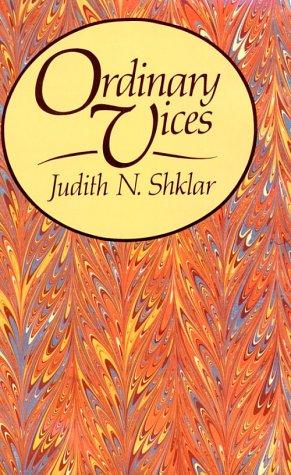 9780674641754: Ordinary Vices (Belknap Press)