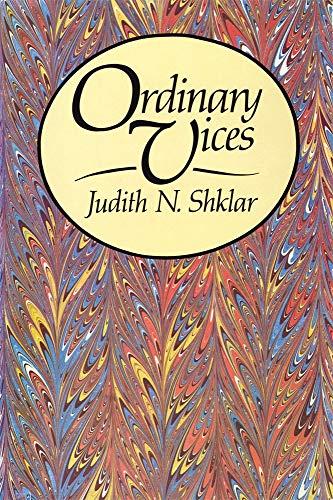 9780674641761: Ordinary Vices (Belknap Press)