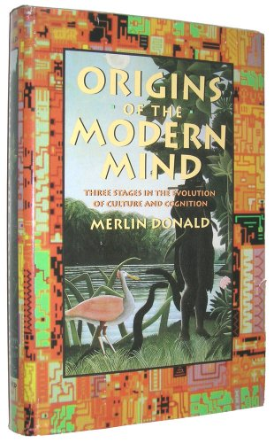 9780674644830: Origins of the Modern Mind: Three Stages in the Evolution of Culture and Cognition
