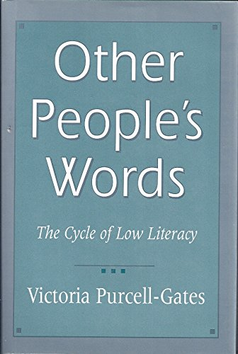 9780674644977: Other People's Words: The Cycle of Low Literacy