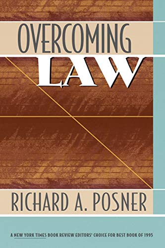Overcoming law.: Posner, Richard A.
