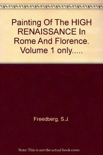 9780674651500: Painting of the High Renaissance in Rome and Florence