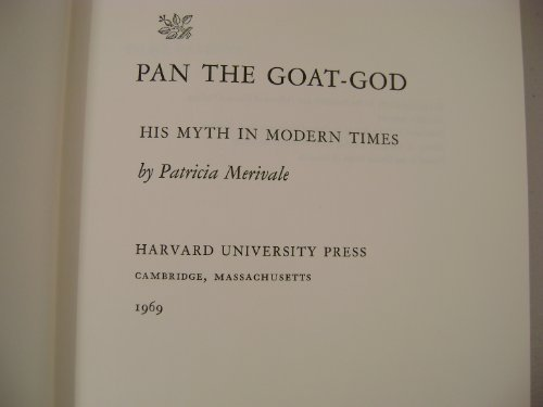 Pan the Goat-God: His Myth in Modern Times.: MERIVALE, Patricia: