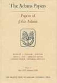 9780674654426: General Correspondence and Other Papers of the Adams Statesmen: Papers of John Adams, Volumes 3 and 4: May 1775 – August 1776 (Adams Papers)