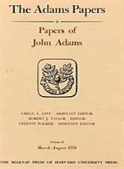 Papers of John Adams: Aug.1776-July 1778 v. 5-6 (Hardback): John Adams