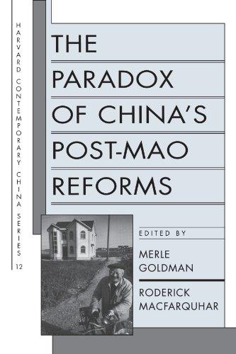 9780674654549: The Paradox of China's Post-Mao Reforms (Harvard Contemporary China Series, No. 12)