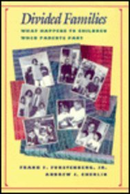 9780674655768: Divided Families: What Happens to Children When Parents Part (FAMILY AND PUBLIC POLICY)