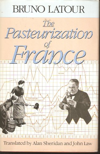 The Pasteurization of France Latour, B