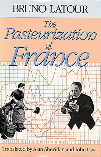 9780674657618: The Pasteurization of France