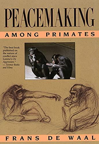 9780674659216: Peacemaking Among Primates