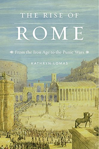 9780674659650: The Rise of Rome: From the Iron Age to the Punic Wars: 3 (History of the Ancient World)