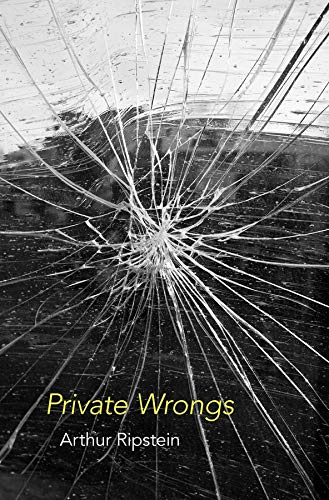 Private Wrongs (Hardcover): Arthur Ripstein